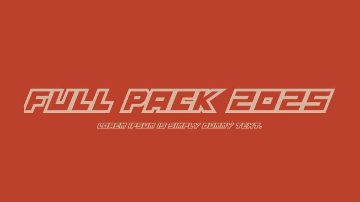 Download Full Pack 2025 Font : Download Free for Desktop & Webfont