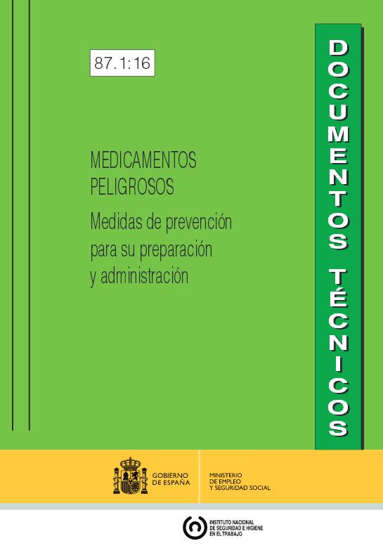 Medicamentos peligrosos: medidas de prevención para su preparación y administración