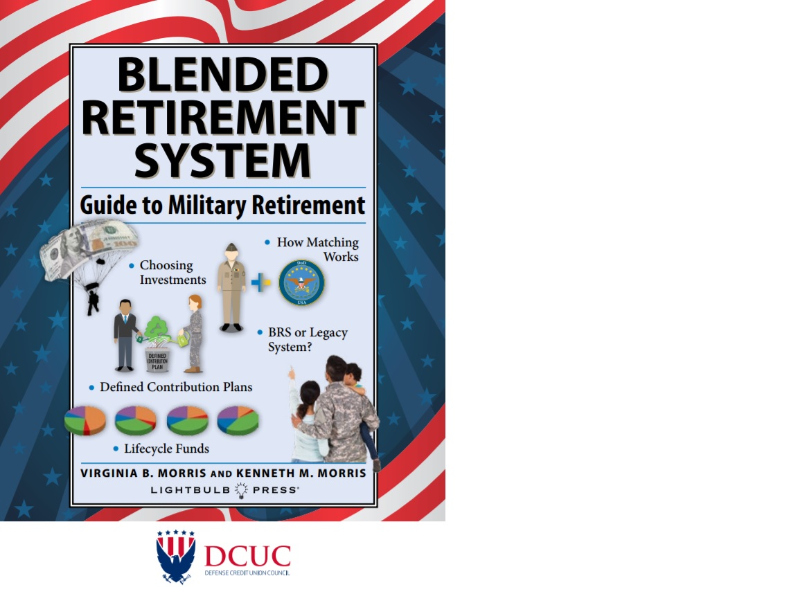 Defense Credit Union Council publishes Blended Retirement System guide  CUInsight