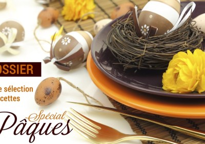 Dossier recettes spécial Pâques