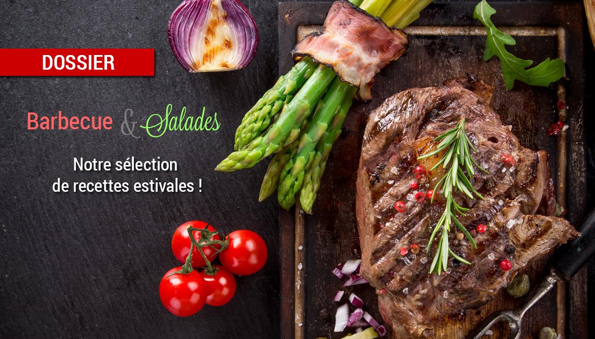 dossier barbecue salades - Dossier : Barbecue & Salades !