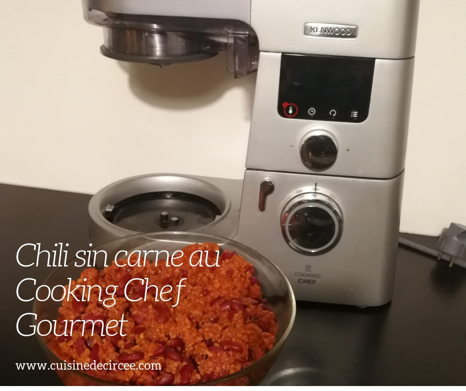 Chili sin carne au Cooking Chef Gourmet