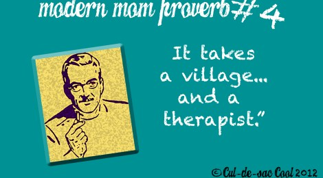 Modern Mom Proverb #4
