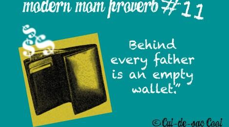 Modern Mom Proverb #11