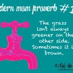 Modern Mom Proverb #15