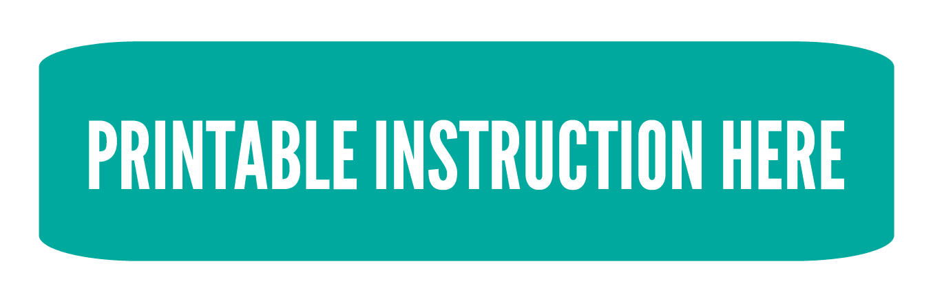 Printable instructions button