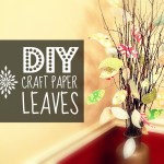 DIY Craft Paper Leaves