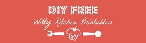 DIY Witty Kitchen Printables