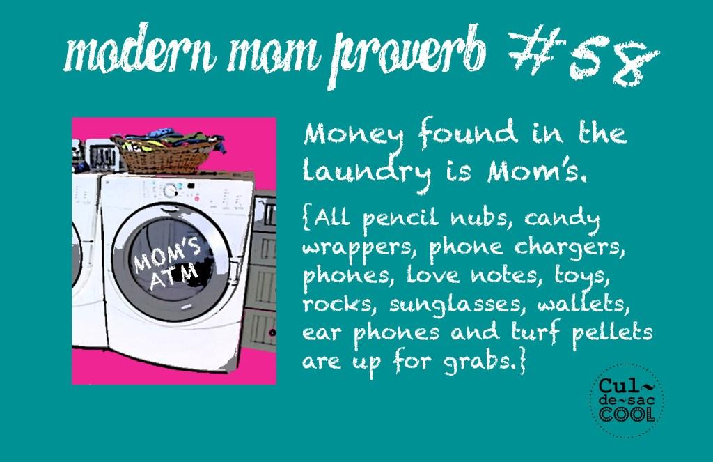 Modern Mom Proverb #58