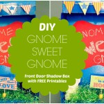 DIY Gnome Sweet Gnome Front Door Shadow Box with FREE Printables