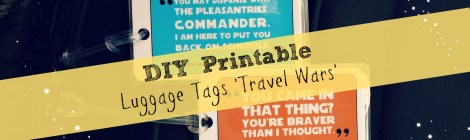 DIY Printable Luggage Tags 'Travel Wars'
