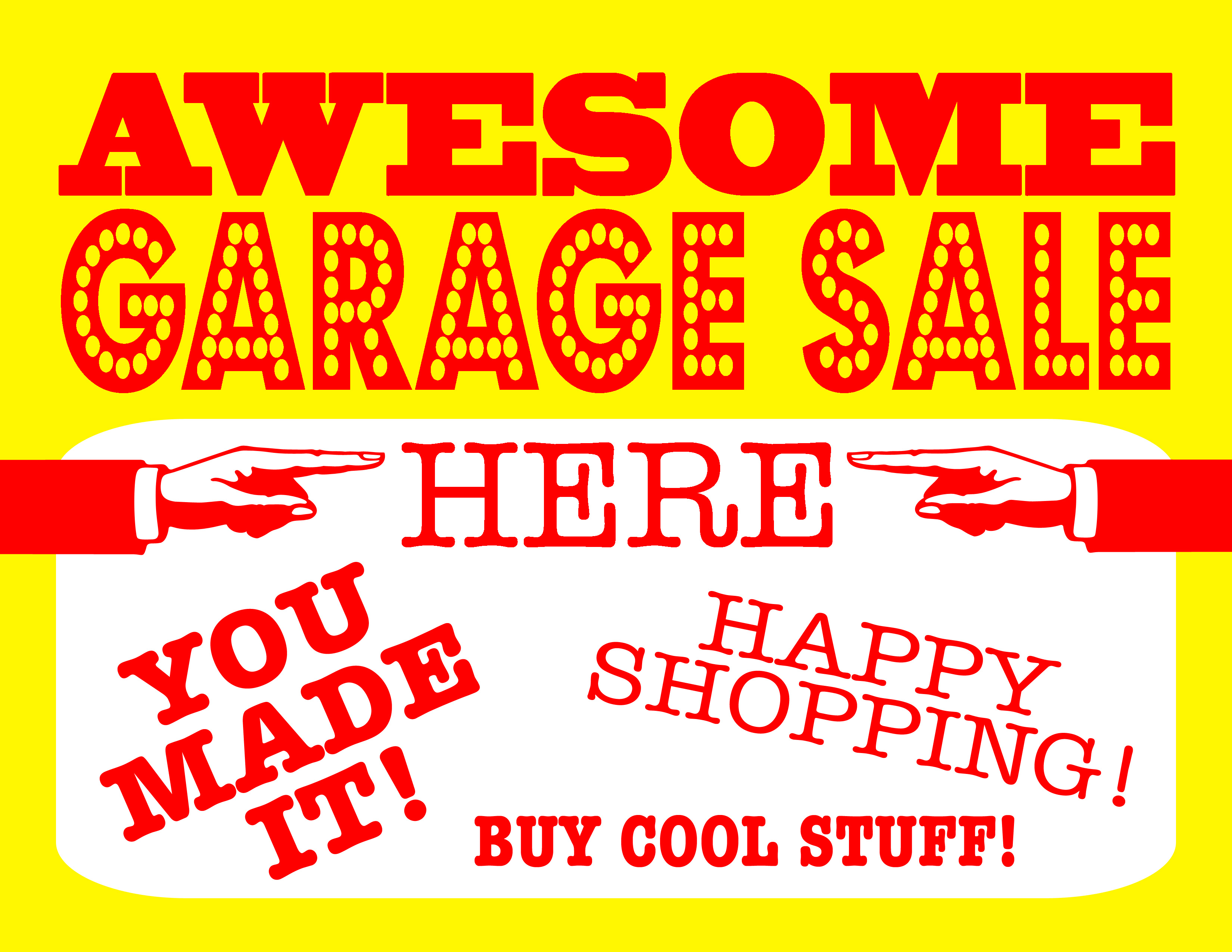photograph regarding Printable Yard Sale Signs named Do-it-yourself Printable Amazing Garage Sale Signs or symptoms
