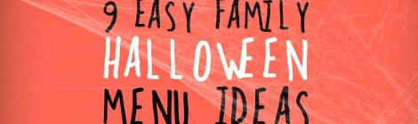 9 Easy Family Halloween Menu Ideas