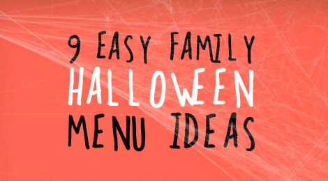 9 Easy Family Halloween Menu Ideas