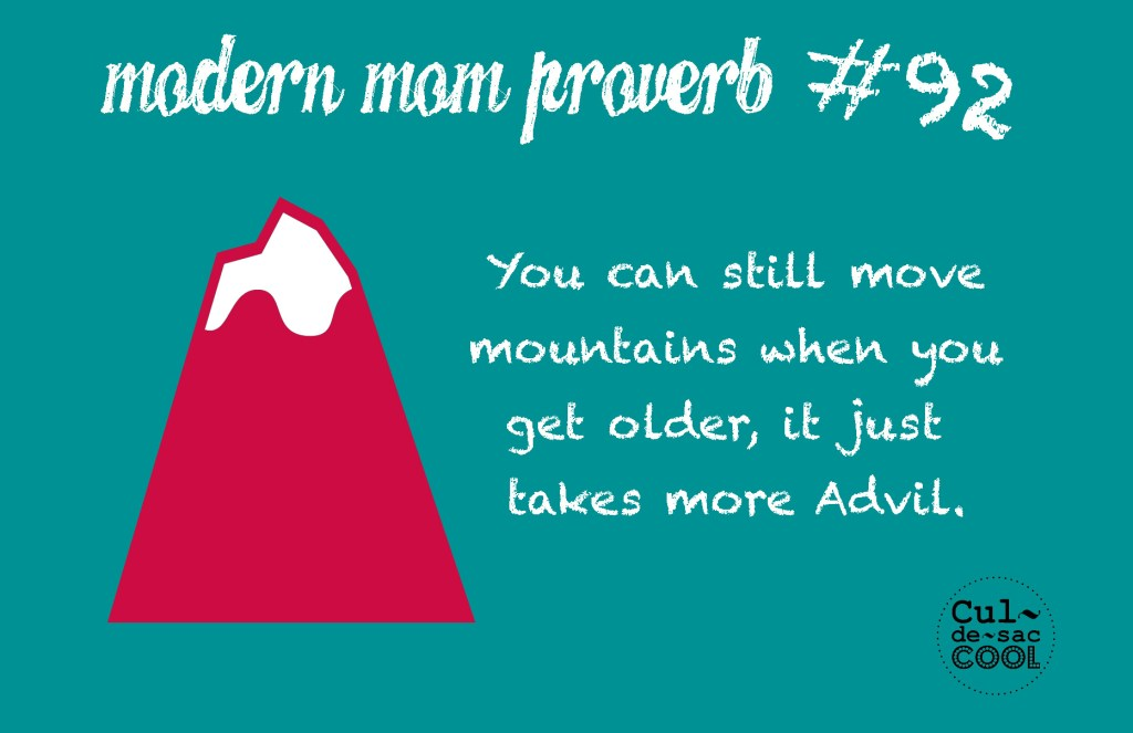 Modern Mom Proverb #92 Mountains