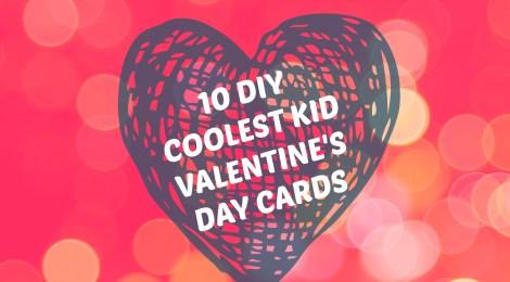 10 DIY Coolest Kid Valentine's Day Cards