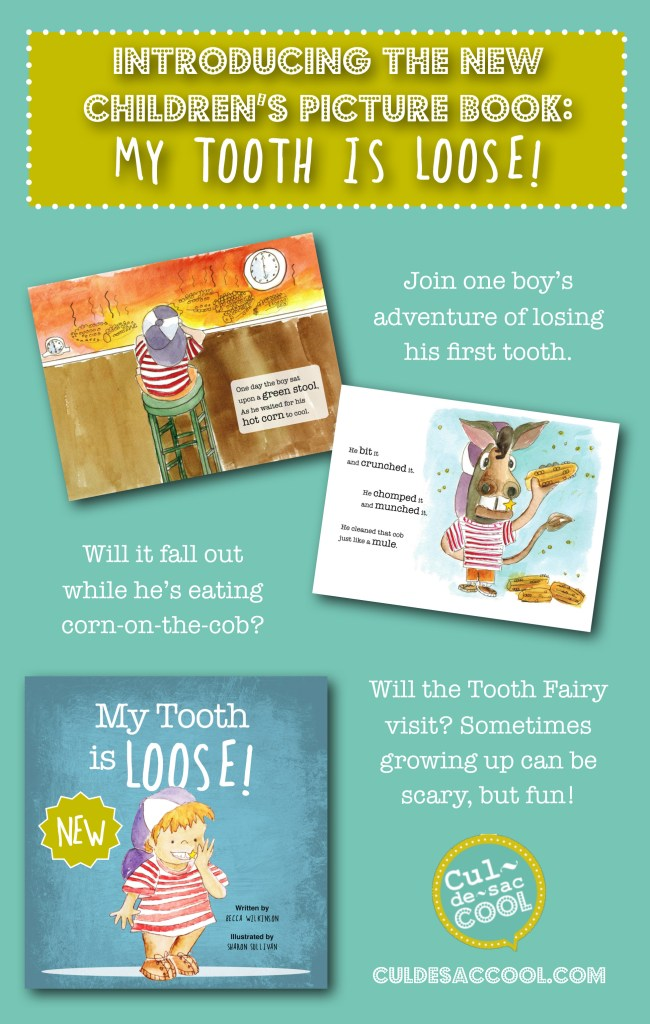 My Tooth is Loose! Children's Picture Book by Becca Wilkinson Graphic