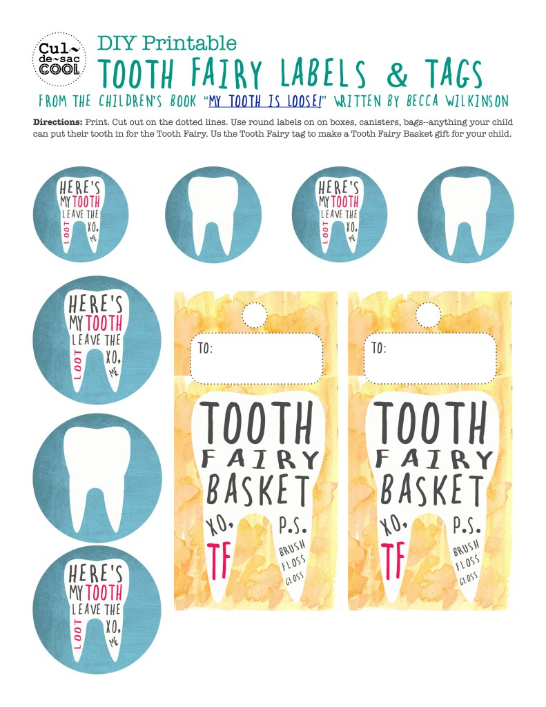 DIY Printable Tooth Fairy Labels & Tags from the children's book My Tooth is Loose by Becca Wilkinson