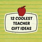 12 Coolest Teacher Gift Ideas