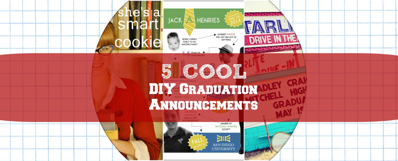 Cool DIY Graduation Announcements