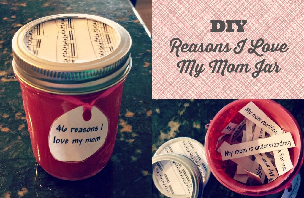 DIY Reasons Why I Love My Mom Jar Collage