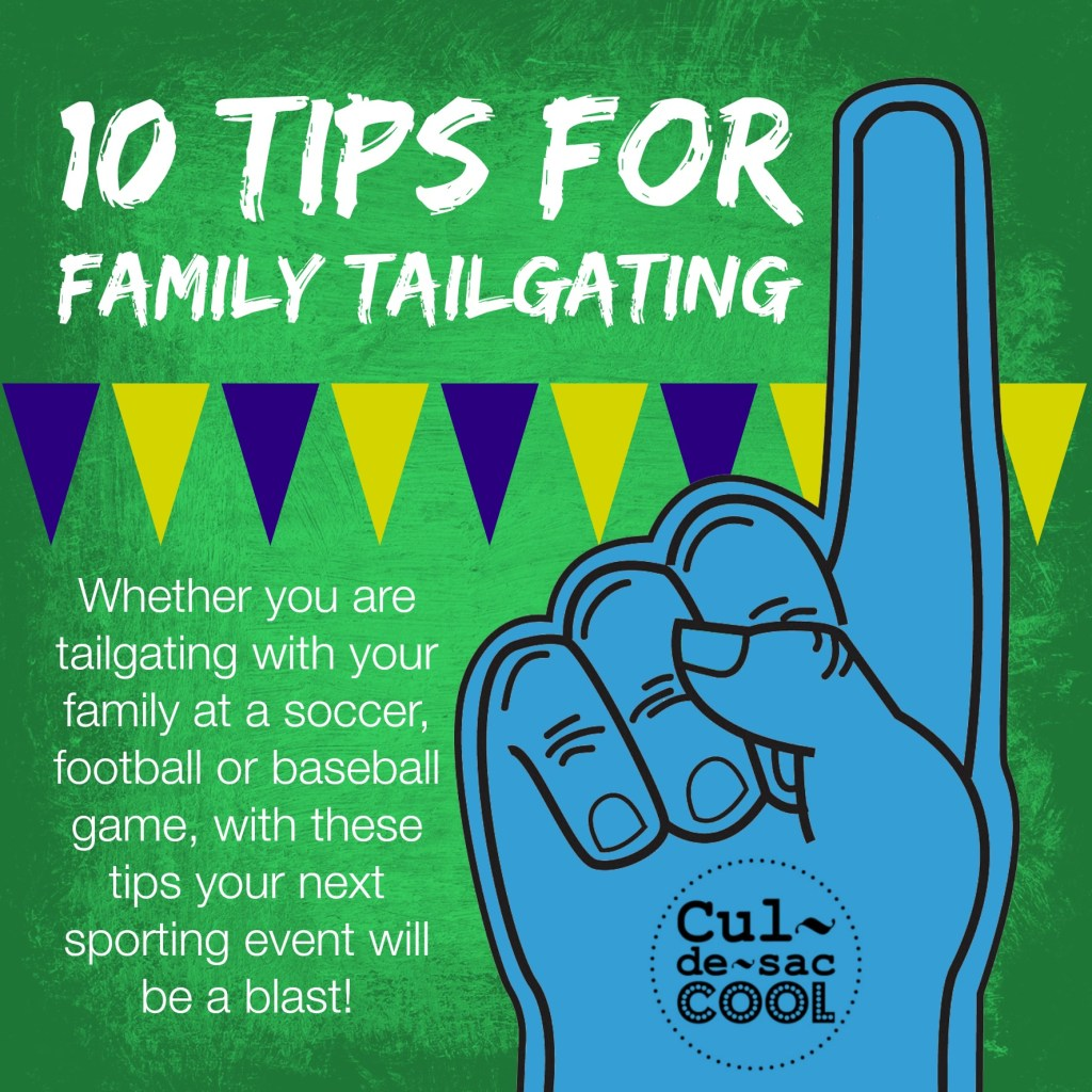 10 Tips for Family Tailgating graphic