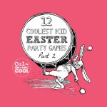 12 Coolest Easter Party Games — Part 2