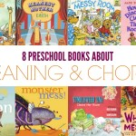 8 Preschool Books about Cleaning & Chores — Perfect for Summer