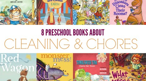 8 Preschool Books about Cleaning & Chores -- Perfect for Summer