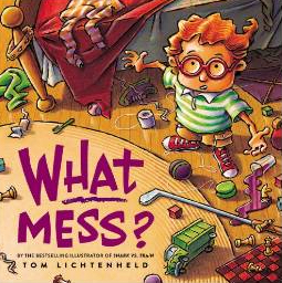 What Mess Children's Book