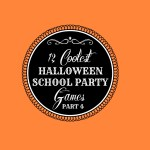 12 Coolest Halloween School Party Games — Part 4