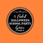 12 Coolest Halloween School Party Games — Part 4