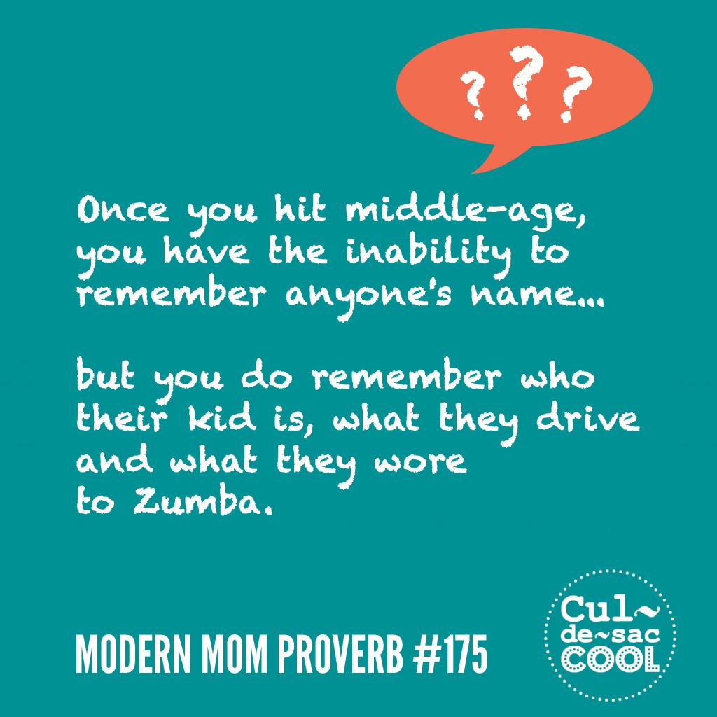 Modern Mom Proverb #175 Memory