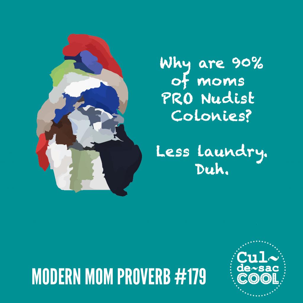 Modern Mom Proverb #179 nudist colony