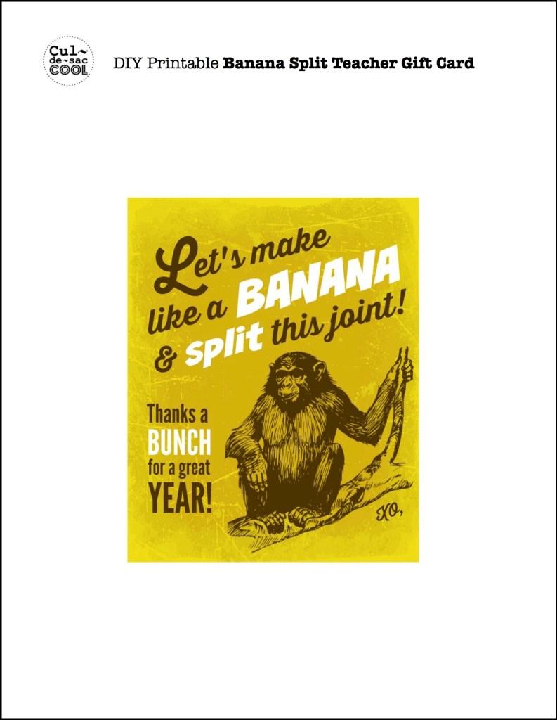 DIY Printable Banana Split Teacher Gift Card