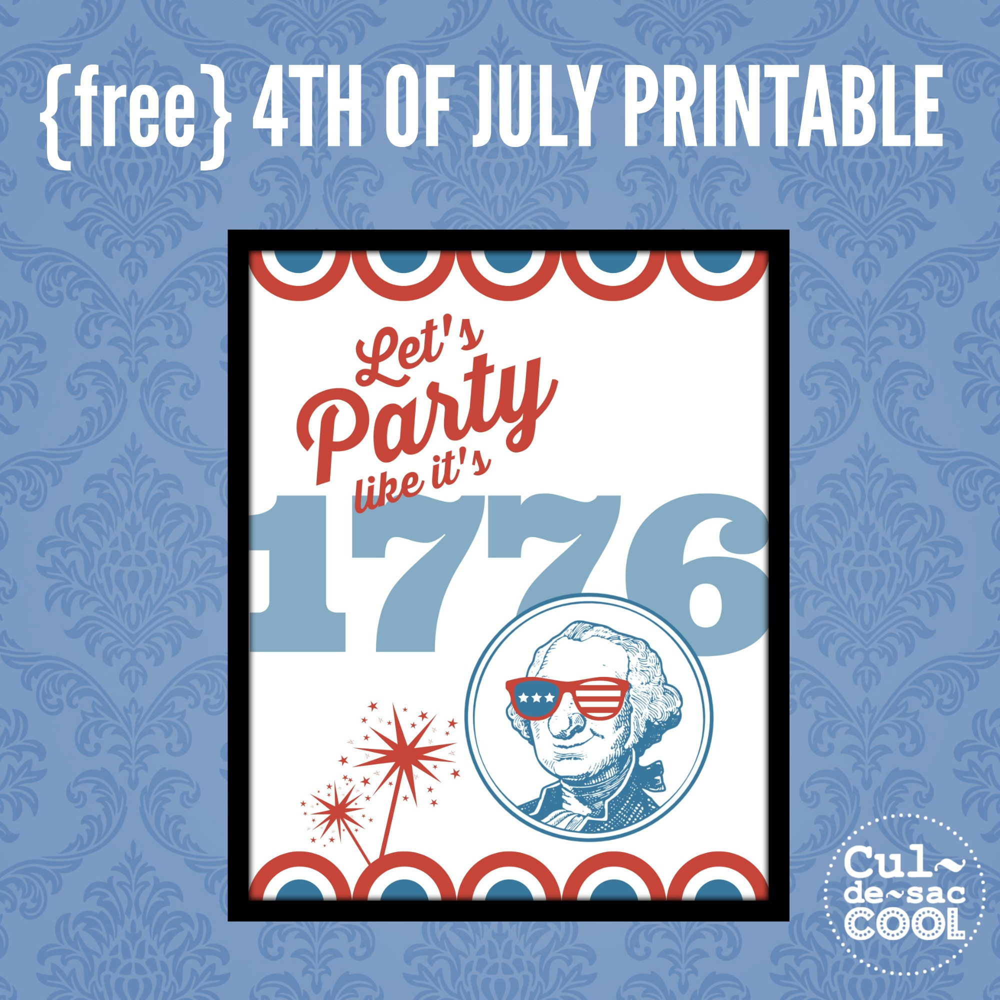 DIY Printable Lets Party Like its 1776 3
