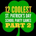 12 COOLEST ST. PATRICK'S DAY SCHOOL PARTY GAMES  — Part 2