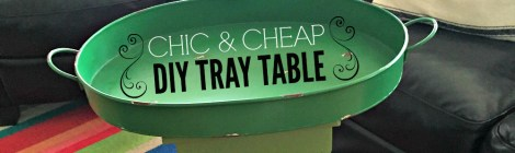 Chic & Cheap DIY Tray Table