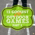 12 Coolest Kid Outdoor Games — Part 3