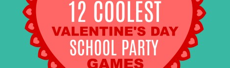 12 COOLEST VALENTINE'S DAY SCHOOL PARTY GAMES — PART 6