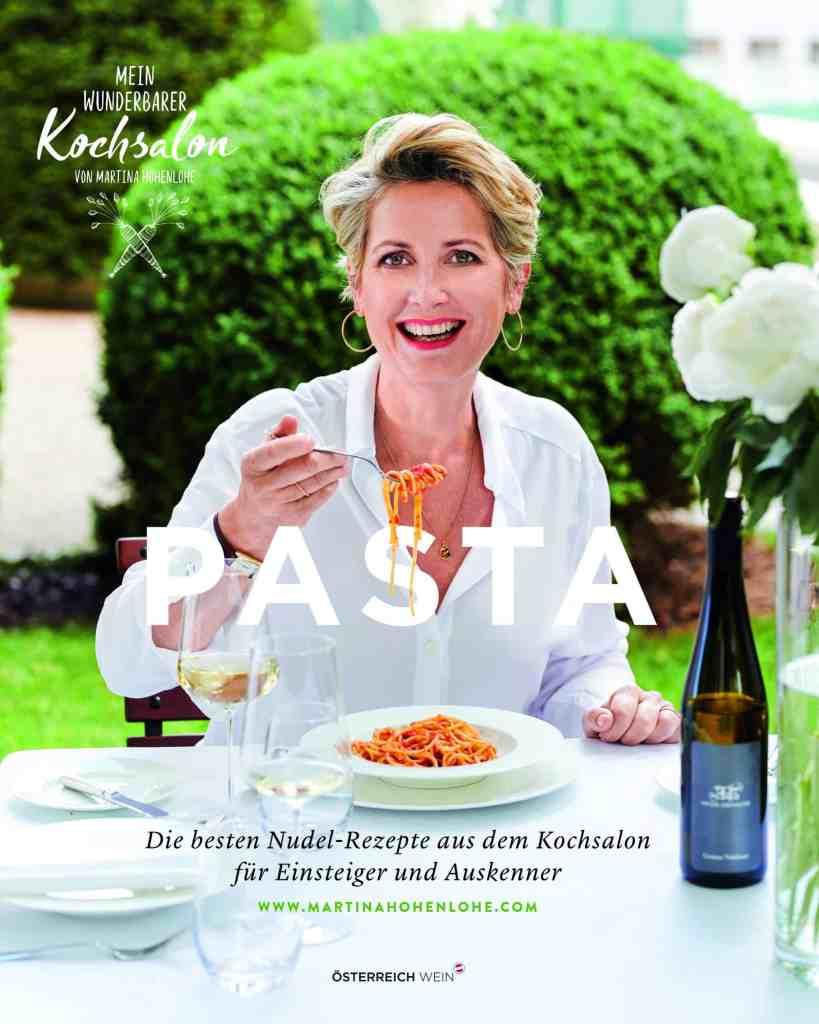 In Martina Hohenlohes neuem Kochbuch dreht sich alles um Pasta