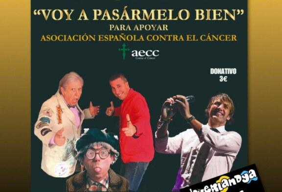 """II Gala """"Voy a Pasármelo Bien"""" en apoyo a la Asociación Española contra el Cáncer"""