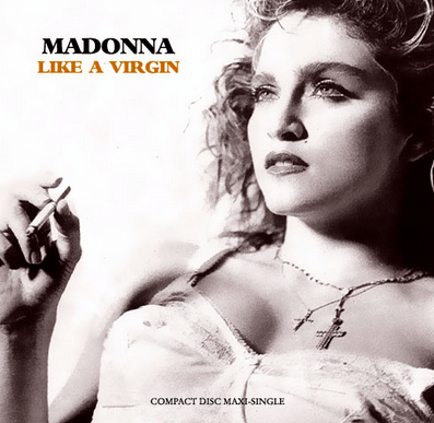 "Single cover for ""Like A Virgin"""