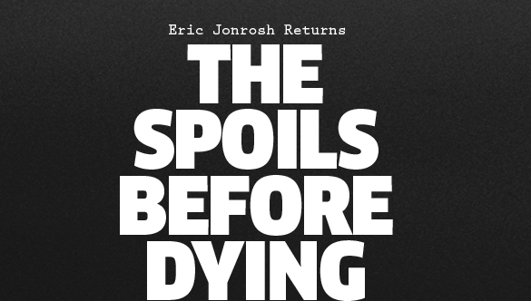 Audiences Are Spoiled Enough to Deserve Another Spoils of Babylon-esque Series, The Spoils Before Dying