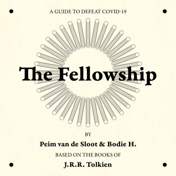 Peim Sloot The Fellowship - a guide to defeat Covid19