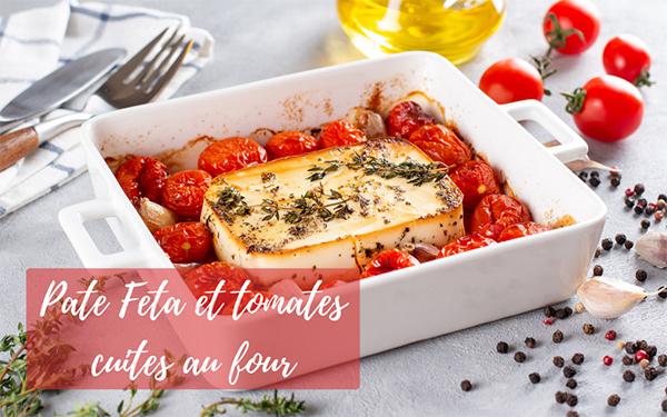 Pate Feta et tomates cuites au four : la recette