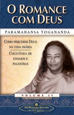 O Romance com Deus, de Paramahansa Yogananda