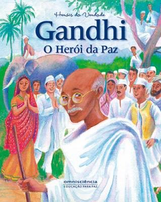 gandhi o heroi da paz