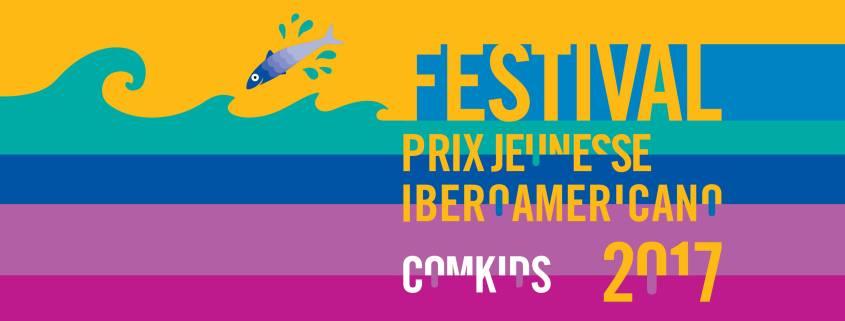 Festival ComKids - Prix Jeunesse Iberoamericano 2017