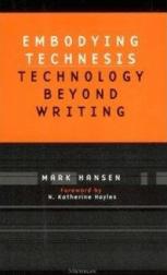 Embodying Technesis. Tecnología.